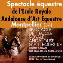 Un authentique<br>ballet équestre<br>Montpellier<br>les 26 et 27 octobre