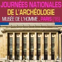 Journées Nationales<br>de L'Archéologie<br>les 18 et 19 juin<br>au Musée de l'Homme