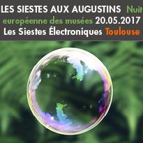 Toulouse (31)<br>20.05.2017<br>Musée des Augustins<br>Siestes Électroniques