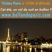 Cet été,<br>un vol de nuit en ballon ?<br>Visitez Paris<br>à 150M d'altitude