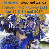 Week-end vénitien<br>au Château de Cheverny (41)<br>13 et 14 mai 2017