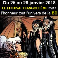 Festival d'Angoulême<br>45eme Edition<br>Du 25 au 28 janvier 2018