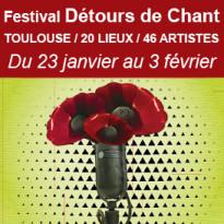 Du 23 janvier<br>au 3 février 2018<br>Festival<br>Détours de Chant<br>Toulouse (31)