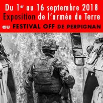 Exposition<br>sur l'armée de Terre<br>au Festival OFF<br>de Perpignan 66