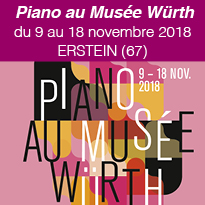 Piano<br>au Musée Würth<br>du 9 au 18 novembre
