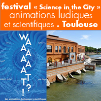 Festival<br>« Science<br>in the City »<br>à Toulouse