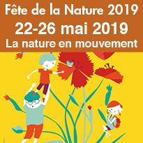 Du 22 au 26 mai<br>Fête<br>de la Nature<br>2019