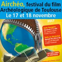 Le 17 et 18 novembre<br>Airchéo<br>festival du film<br>archéologique<br>de Toulouse