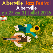 Albertville (73)<br>Jazz Festival<br>du 27 au 31 juillet 2016