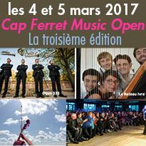 Festival<br>Le Cap Ferret<br> Music Open<br>les 4 et 5 mars 2017