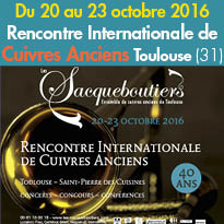 Toulouse (31)<br>Rencontre Internationale<br>de Cuivres Anciens<br>Du 20 au 23 octobre 2016<br>
