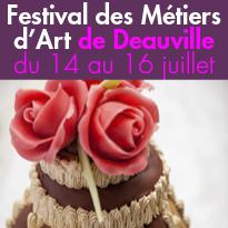 Du 14 au 16 juillet<br>Festival<br>des Métiers<br>d'Art de Deauville