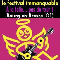 Bourg-en-Bresse<br>À la folie...<br>pas du tout !<br>jusqu'au 2 septembre
