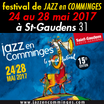 JAZZ EN COMMINGES<br>du 24 au 28 mai<br>à Saint-Gaudens (31)