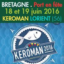 Lorient (56)<br>Du 18 et 19 juin<br>« Keroman Port en Fête »<br>Tous à bord