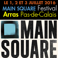 Main Square Festival<br>1er, 2 et 3 Juillet<br>Citadelle d'Arras