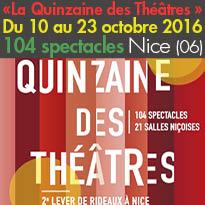 Nice (06)<br>« La Quinzaine des Théâtres »<br>Du 10 au 23 octobre 2016