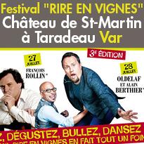 Var<br>Festival Rire en Vignes<br>Château de Saint-Martin<br>à Taradeau (83)