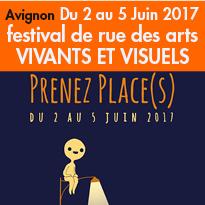 Avignon<br>Du 2 au 5 Juin 2017<br>festival<br>Prenez Place(s)