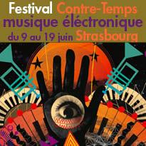 Strasbourg<br>Festival Contre-Temps<br>musique éléctro