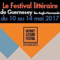 Evènement<br>Le Festival littéraire<br>de Guernesey<br>du 10 au 14 mai 2017