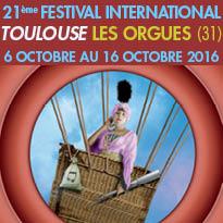 Toulouse les Orgues<br>Rendez-vous<br>du 6 au 16 octobre 2016
