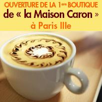 La Brûlerie Caron<br>ouvre sa 1ère boutique<br>à Paris
