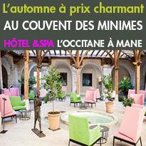 Bon Plan<br>au Couvent des Minimes<br>Hôtel &Spa L'Occitane<br> à Mane 04