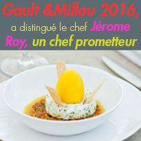 Jérome Roy<br>Chef du Couvent des Minimes<br>toqué Gault &Millau 2016<br>grâce à sa cuisine créative.