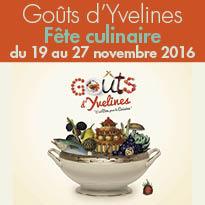 Goûts d'Yvelines (78)<br>fête culinaire<br>des gourmands<br>et des gastronomes