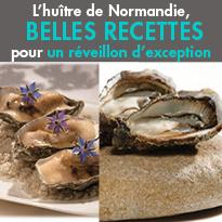 L'Huîtrede Normandie<br>Le secret d'un réveillon<br>d'exception!