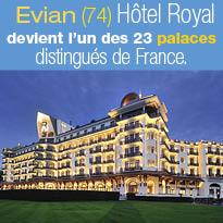 Hôtel Royal Evian *****<br>reçoit <br>la distinction Palace