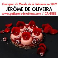 Jérôme de Oliveira <br>champion du monde <br>de pâtisserie en 2009