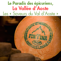 la Vallée d'Aoste<BR>le Paradis des épicuriens