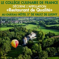Le Collège Culinaire de France <br>décerne l'appellation <br> « Restaurant de qualité » <br>au Château hôtel 5* de Vault de Lugny