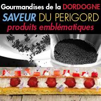 Saveurs et Gourmandises<br>Gastronomie du Périgord
