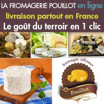 Nouveau<br>La fromagerie Pouillot<br>en ligne