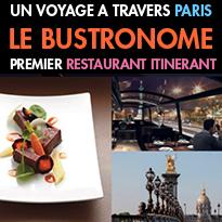 Paris<br>le bustronome<br>Un restaurant itinérant<br>expérience culinaire unique