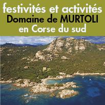 Activités<br>et festivités<br>dans le magnifique<br>Domaine de Murtoli
