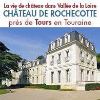 Château hôtel de Rochecotte<br>Un hôtel bercé par la douceur de vivre