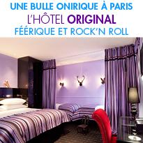 L'Hôtel Original<br>Un hôtel qui porte bien son nom…