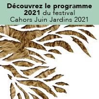 Juin Jardins, rendez-vous aux Jardins à Cahors