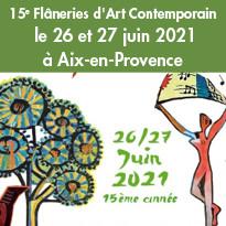 15e Flâneries d'Art Contemporain<br>à Aix-en-Provence