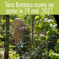 Terra Botanica rouvre ses portes le 19 mai 2021