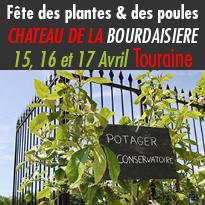 Fête des plantes & des poules<br>Du 15, 16 et 17 Avril 2017<br>Château de la Bourdaisière (37)