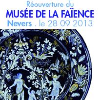 le 28 septembre 2013<br>le Musée de la faïence de Nevers<br>rouvrira ses portes