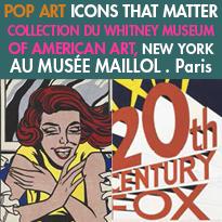 Pop Art Icons<br>Au Musée Maillol<br>du 22 Septembre 2017<br>au 21 Janvier 2018
