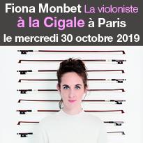 Concert de<br>Fiona Monbet<br>à la Cigale<br>le 30/10