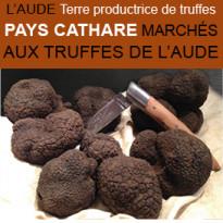 Marchés aux Truffes<br>Aude<br>Pays Cathare