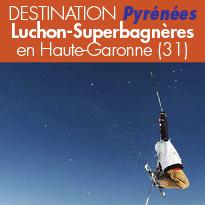 Une échappée oxygénante<br>à Luchon<br>en Haute-Garonne (31)